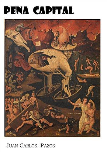 PENA CAPITAL por Juan Carlos Pazos