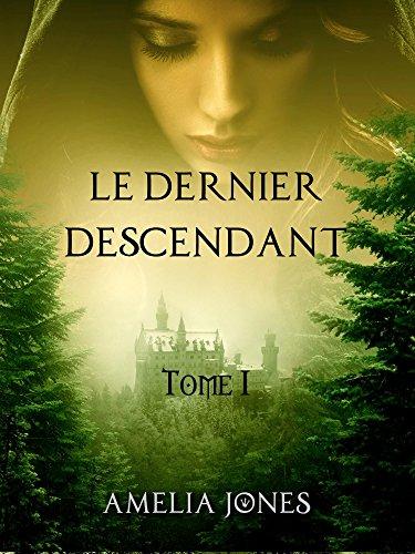 Couverture du livre Le Dernier Descendant: Tome I