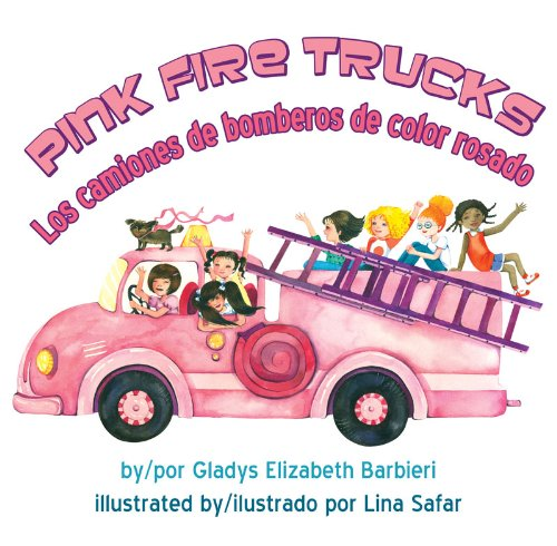 Pink Fire Trucks (English and Spanish Edition) (Pink Fire Truck)