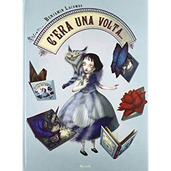 C'era Una Volta... Libro Pop-Up. Ediz. Illustrata