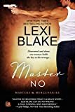 Master No (Masters and Mercenaries Book 9)