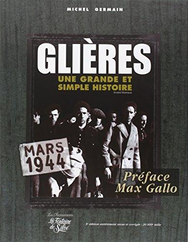 Glières :Une grande et simple histoire Mars 1944