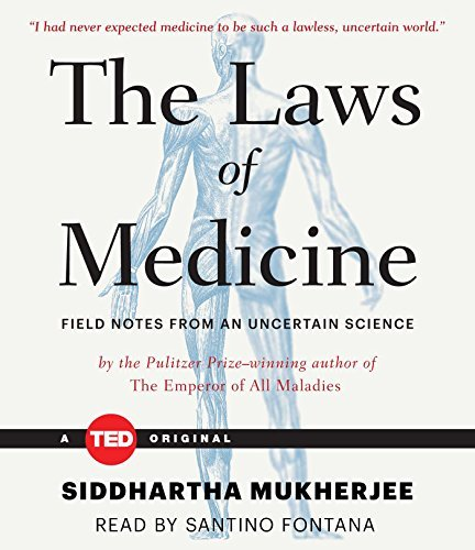 The Laws of Medicine by Siddhartha Mukherjee (2015-10-13)