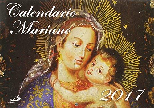 Calendario Mariano 2017 (Calendarios y Agendas) por Equipo San Pablo