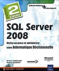 SQL Server 2008 - Coffret de 2 livres : Mettez en place et administrez votre Informatique Décisionnelle