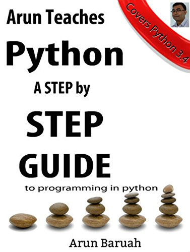 arun-teaches-python-a-step-by-step-guide-to-programming-in-python