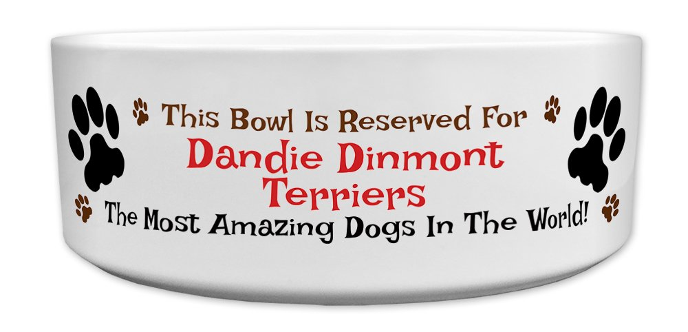 'This Bowl Is Reserved For Dandie Dinmont Terriers, The Most Amazing Dogs In The World!', Fun Dog Breed Specific Text Design, Good Quality Ceramic Dog Bowl, Size 176mm D x 72mm H approximately.