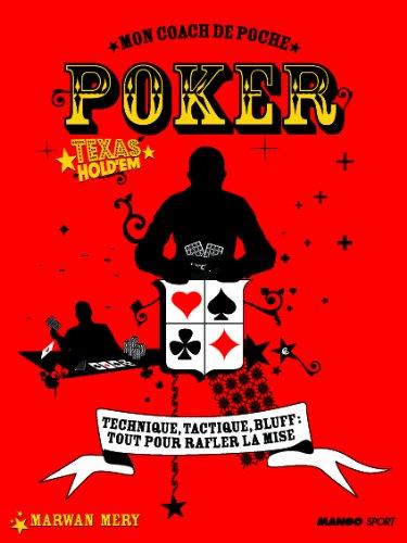 Poker Texas Hold'em : Mon coach de poche par Marwan Mery