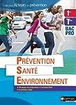 Pr�vention Sant� Environnement 1re/Tl...