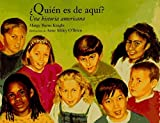 Quien Es de Aqui?: Una Historia de America (Spanish Edition) by Margy Burns Knight (1995-10-01)