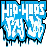 Hip Hop's My Job