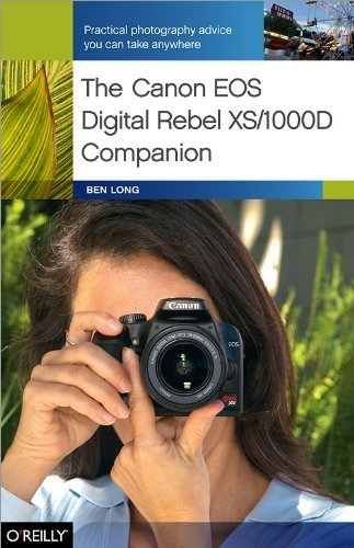 The Canon EOS Digital Rebel XS/1000D Companion by Ben Long (2008-11-17) -