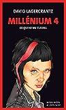 Millénium 4 - Ce qui ne me tue pas: Millénium 4 (Actes noirs) (French Edition)