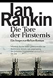 Die Tore der Finsternis - Inspector Rebus 13: Kriminalroman (DIE INSPEKTOR REBUS-ROMANE)