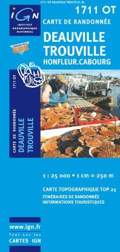 Deauville/Trouville/Honfleur/Cabourg GPS: IGN.1711OT par IGN