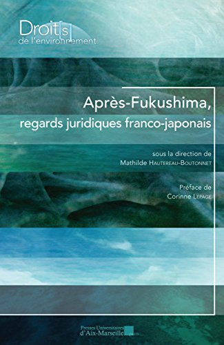 Après Fukushima, regards juridiques franco-japonais