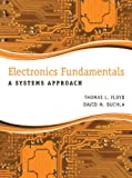 Electronics Fundamentals: A Systems Approach: United States Edition