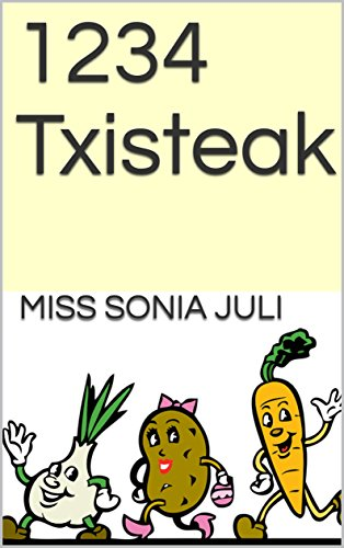 1234 Txisteak (Basque Edition) por Miss Sonia Juli