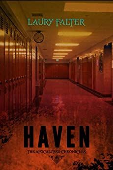 Haven (Apocalypse Chronicles Part 1) by [Falter, Laury]