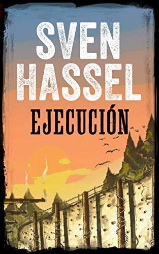 EJECUCIÓN: Edición española (Sven Hassel serie bélica) por Sven Hassel