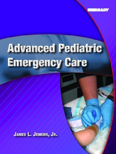 Advanced Pediatric Medical Life Support by James L. Jenkins (2006-03-09)