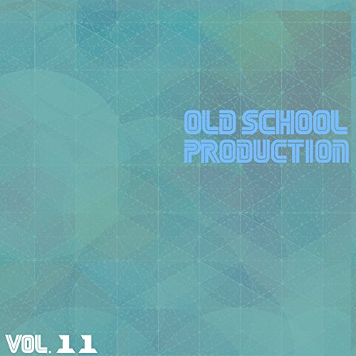 Old School Production, Vol. 11