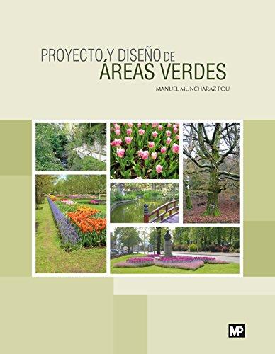 Proyecto y diseño de áreas verdes por MANUEL MUNCHARAZ POU