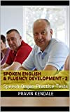 Spoken English & Fluency Development - 2: Speech Organ Practice Tests
