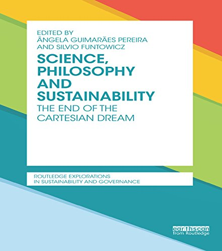Science, Philosophy and Sustainability: The End of the Cartesian dream (Routledge Explorations in Sustainability and Governance) (English Edition)