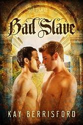 Bad Slave (English Edition)