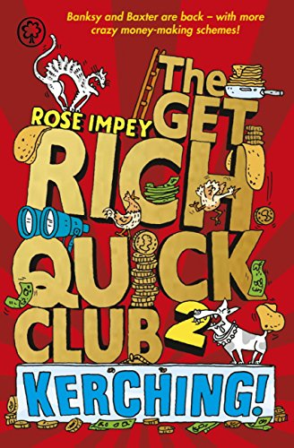 Kerching!: Book 2 (The Get Rich Quick Club) (English Edition)