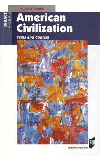 American Civilization : Texts and Context par Gildas Le Voguer