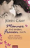 """Männer sind anders. Frauen auch.: Der Nr. 1 Bestseller - """"Männer sind vom Mars. Frauen von der Venus."""" - John Gray"""