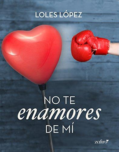 No te enamores de mí (Contemporánea)