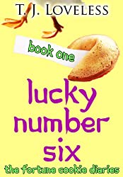 Lucky Number Six (The Fortune Cookie Diaries Book 1)