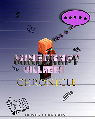Chronicle of a Village & Pig (Unofficial Minecraft Book): A Diary (English Edition)