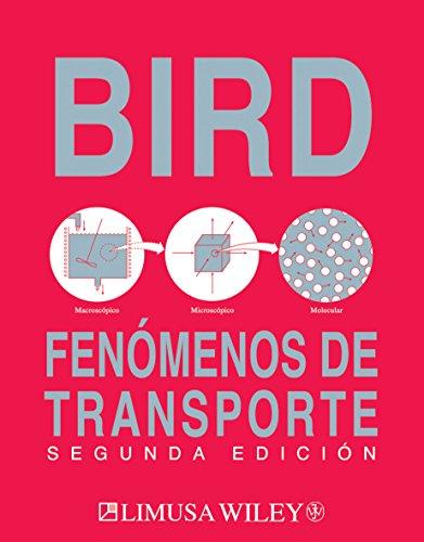 FENOMENOS DE TRANSPORTE por R. Byron Bird