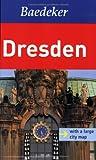 Baedeker Allianz Reiseführer Dresden (Baedeker Guides)