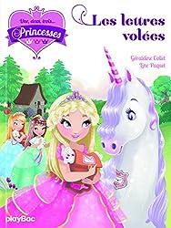 Une, deux, trois... Princesses - Les lettres volées - tome 2
