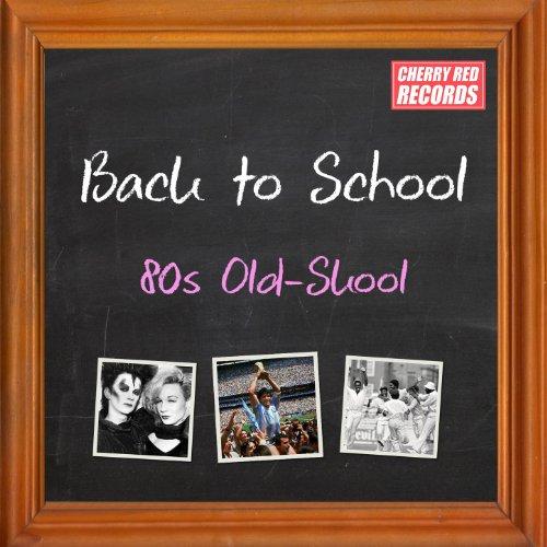 Back to School: 80s Old-Skool