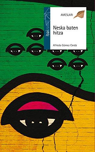 Neska Baten Hitza (Ameslari) por Alfredo Gómez Cerdá