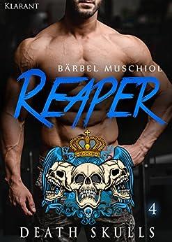 Reaper. Death Skulls 4 (The Rocker Club)
