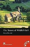 The Tenant of Wildfell Hall: Lektüre (ohne Audio-CDs) (Macmillan Readers) - Anne Brontë
