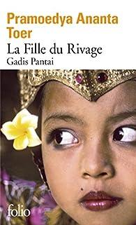 Gadis Pantai : La fille du rivage par Pramoedya Ananta Toer
