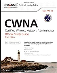 CWNA: Certified Wireless Network Administrator Official Study Guide: Exam PW0-105 by Coleman, David D., Westcott, David A. 3rd (third) edition [Paperback(2012)]