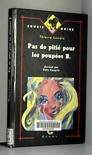 Pas de pitié pour les poupées B. par Thierry Lenain