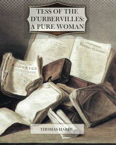 Tess of the d?Urbervilles: A Pure Woman