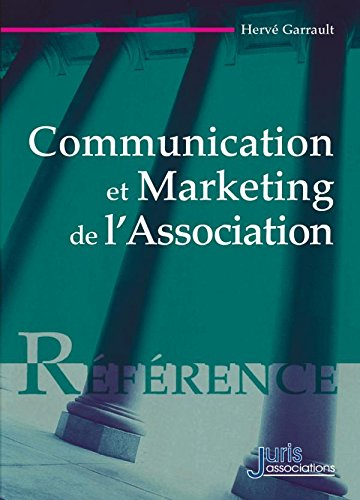 Communication et marketing de l'association - 1ère édition