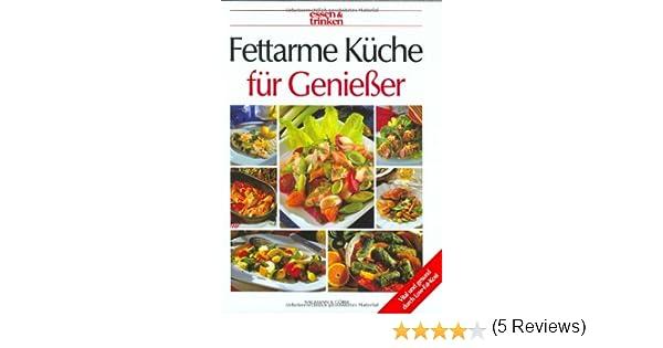 fettarme küche für geniesser: amazon.de: sabine zarling (red ... - Fettarme Küche