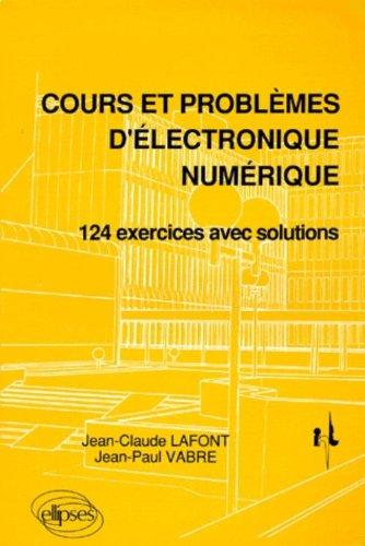 cours-et-problmes-d-39-lectronique-numrique-124-exercices-avec-solutions